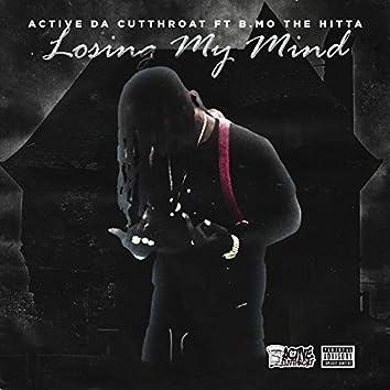 Losing My Mind (feat. B.Mo The Hitta)