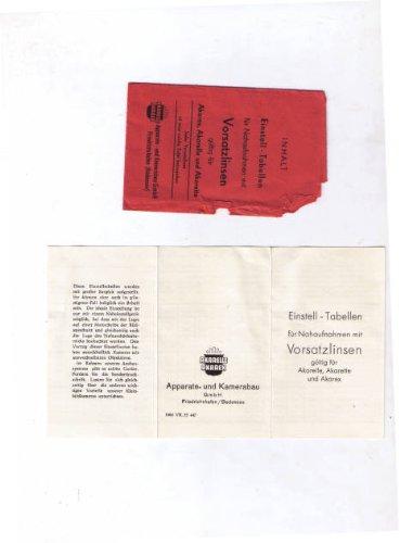 Einstell-Tabellen für Nahaufnahmen mit Vorsatzlinsen - gültig für Akarex, Akarelle Akarette