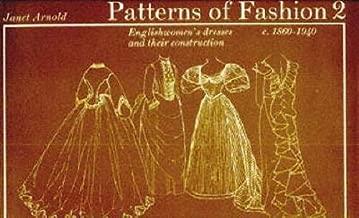 أنماط الموضة. 2، C.1860-1940: فساتين النساء الإنجليزيات وبنيتها (v. 2)