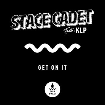 Get on It (feat. KLP)