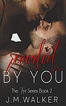 Revealed by You (Torn Book 2) by [J.M. Walker, Brenda Wright]