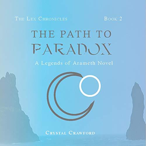 The Path to Paradox: A Legends of Arameth Novel Titelbild
