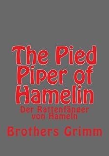 The Pied Piper of Hamelin: Der Rattenfänger von Hameln