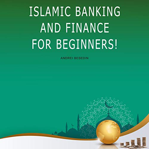 Islamic Banking and Finance for Beginners! cover art