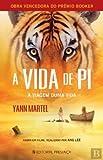 A Vida de Pi A viagem duma vida (Portuguese Edition)