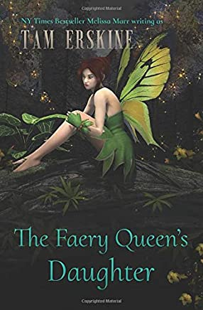 The Faery Queens Daughter