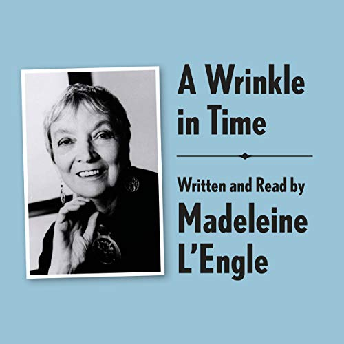 A Wrinkle in Time Archival Edition: Read by the Author  audiobook cover art