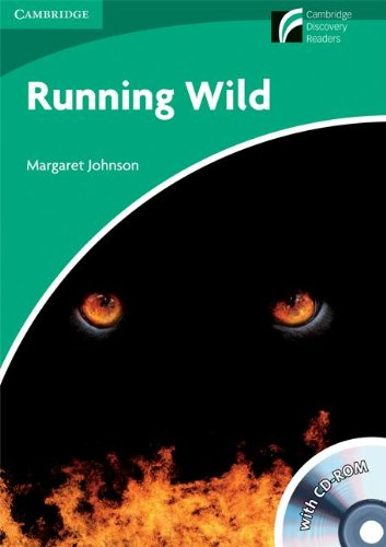 Running Wild Level 3 Lower-intermediate American English Book with CD-ROM and Audio CDs (2) Pack (Cambridge Discovery Readers)