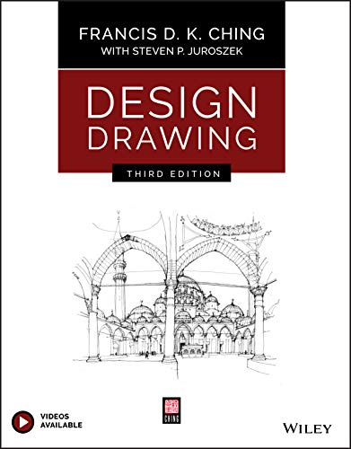 Compare Textbook Prices for Design Drawing 3 Edition ISBN 9781119508595 by Ching, Francis D. K.,Juroszek, Steven P.