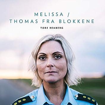 Melissa / Thomas Fra Blokkene