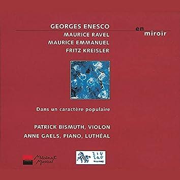 Enesco, Ravel, Kreisler & Emmanuel: En miroir