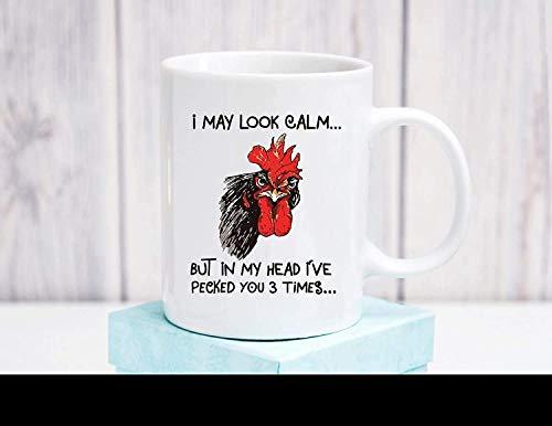 N\A Puedo parecer Tranquilo, Pero en mi Cabeza te picoteé 3 Veces Taza de café de cerámica Taza de café de Regalo de Gallo Divertido Taza MUGREEVA