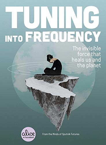 Tuning into Frequency: The Invis...