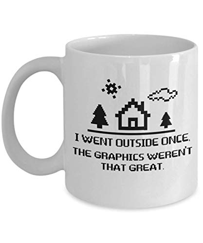 I Went Outside Once The Graphics Are Not That Good Mug, 11 oz Ceramic White Coffee Mugs, Born To Play Coffee Tea Cups, Worlds Best Gift For Gamers, Video Games Loving Presents, Controller, Retro Gamer