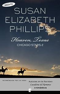 Heaven, Texas : SERIE: CHICAGO STARS 2 par Susan Elizabeth Phillips