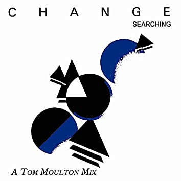 Searching (A Tom Moulton Mix)