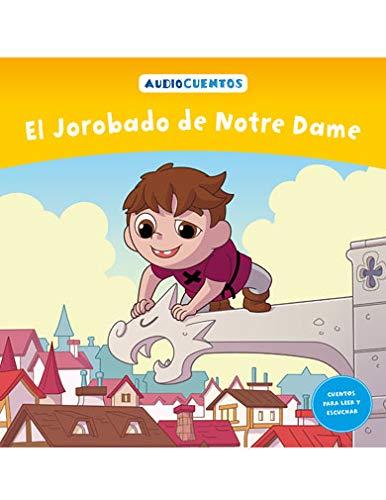 Colección Audiocuentos núm. 41: El Jorobado de Notre Dame