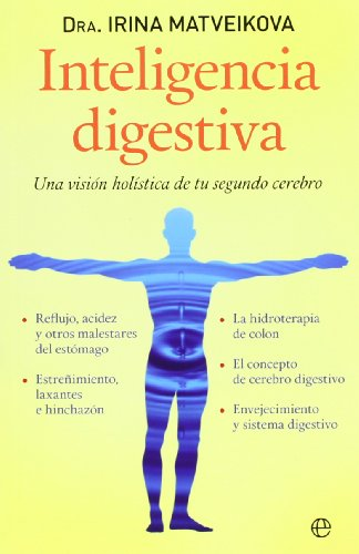 Inteligencia digestiva: Una visión holística de tu segundo cerebro (Salud Bolsillo)