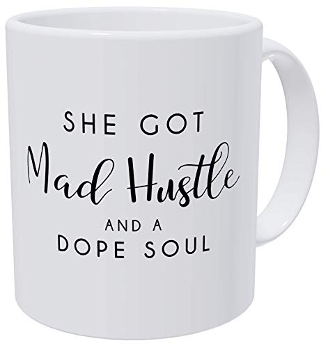 Mad Hustle Soul Birthday For Mom and Boss Lady Mother Hustler 11 Ounces Coffee Mugs For Women, Awesome Graduation, Woman Thank You, Beautiful For Women Mom Boss