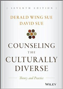 Counseling the Culturally Diverse: Theory and Practice by Derald Wing Sue David Sue 7 edition (Textbook ONLY, Hardcover )