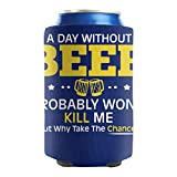 A day without beer probably won't kill me Beer And Soda Can Cooler Sleeve Set Of 2 Insulated Beverage Cute Suitable For Outdoor Activities