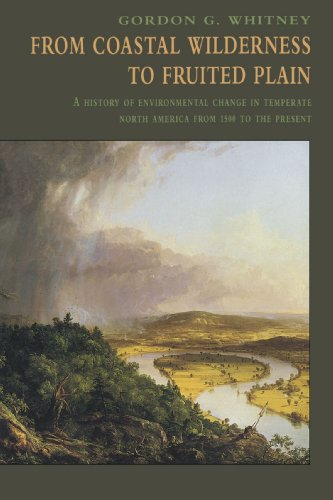 From Coastal Wilderness to Fruited Plain: A History of Environmental Change in Temperate North America from 1500 to the