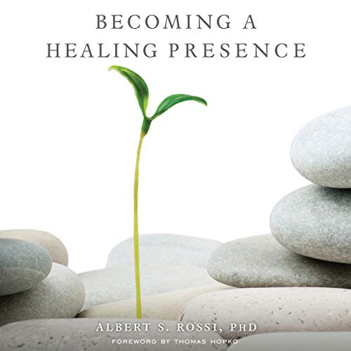 Becoming a Healing Presence audiobook cover art