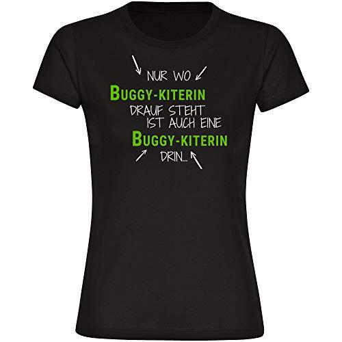 """Camiseta con texto en alemán """"Nur wo Buggy-Kiterin Drauf Steht ist auch eine Buggy-Kiter"""" para mujer, talla S hasta 2XL – Divertido Witzig Negro S"""