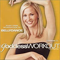 The Goddess Workout with Dolphina ~ Music from Introduction to Bellydance