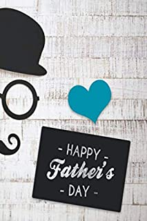 Happy Father's Day- Notebook Journal on your dad's personal name - Happy Father's Day notebook journal- Awesome gift for d...