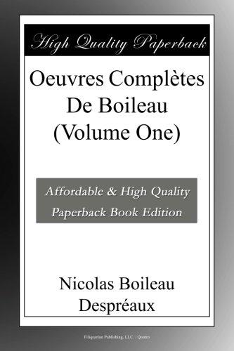 Oeuvres Complètes De Boileau (Volume One)