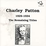 Charley Patton 1929-1934 (Live)