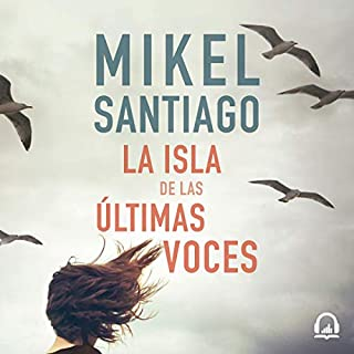 La isla de las últimas voces [The Island of the Last Voices] audiobook cover art