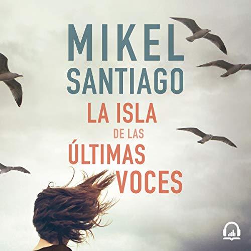 La isla de las últimas voces [The Island of the Last Voices] cover art