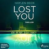 Lost You - Ich werde dich finden: Thriller