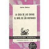 LA CASA DE LAS CHIVAS. / EL BAÚL DE LOS DISFRACES