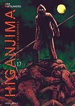 Higanjima, l'ile des vampires - Tome 17 de MATSUMOTO-K