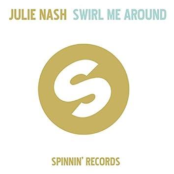Swirl Me Around (Radio Edit)