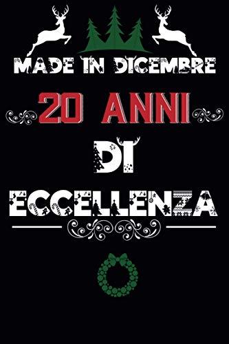 Made In Dicembre 20 Anni Di Eccellenza: regali compleanno uomo e donna,...