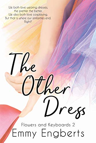 The Other Dress (Flowers and Keyboards 2) (English Edition)
