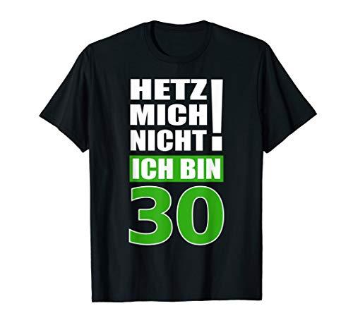 30 Geburtstag Spruch T Shirt Lustiges Fun Sprüche 30er