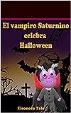 El vampiro Saturnino celebra Halloween