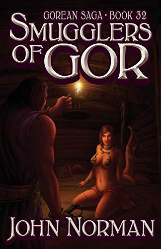 Smugglers of Gor (Gorean Saga, 32)