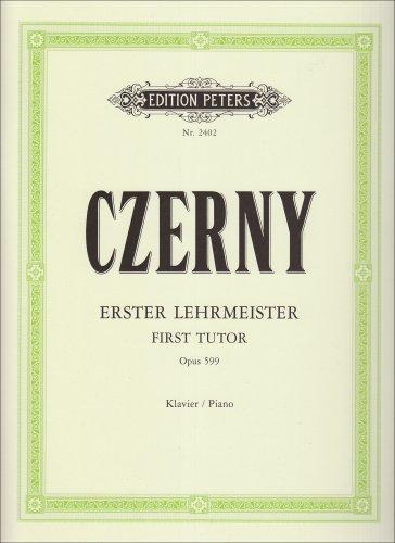Erster Lehrmeister: für Klavier op. 599 (Grüne Reihe Edition Peters)