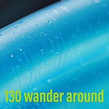 wander around
