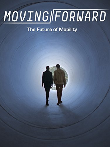 Moving Forward- The Future of Mobility [OV]
