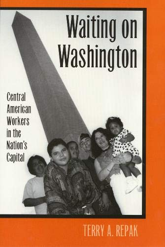 Waiting On Washington: Central American Workers in the Nation's Capital