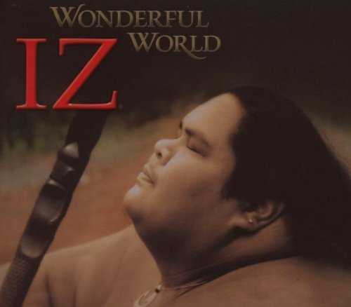 Wonderful World by Israel Iz Kamakawiwo'ole (2007) Audio CD