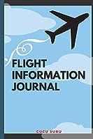 Flight Information Journal: Flight Attendant Gifts Stewardess Gifts Best Flight Attendant Airline Stewart Flight Attendant Flight Information Journal
