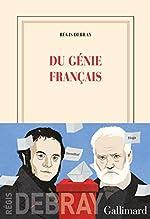Du génie français de Régis Debray